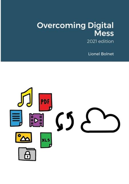 Overcoming Digital Mess