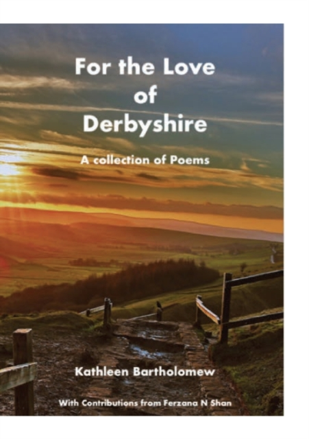 For the Love of Derbyshire