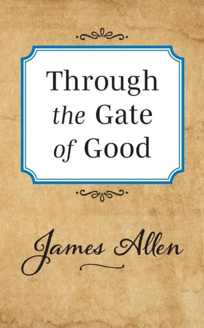Through the Gate of Good