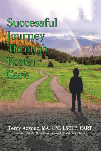 Successful Journey Through Foster Care