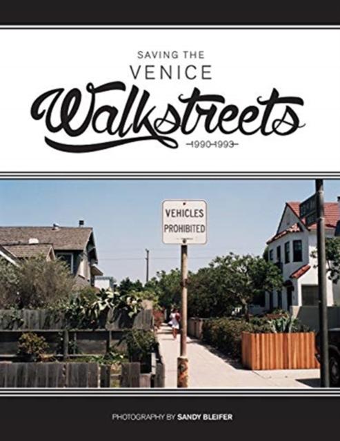 Saving the Venice Walkstreets
