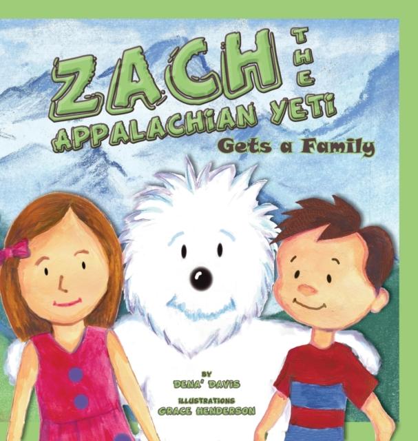 Zach the Appalachian Yeti Gets a Family