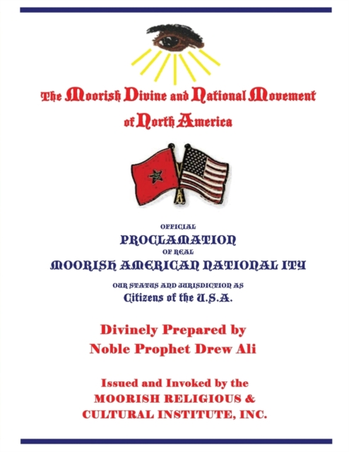 Official Proclamation of Real Moorish American Nationality