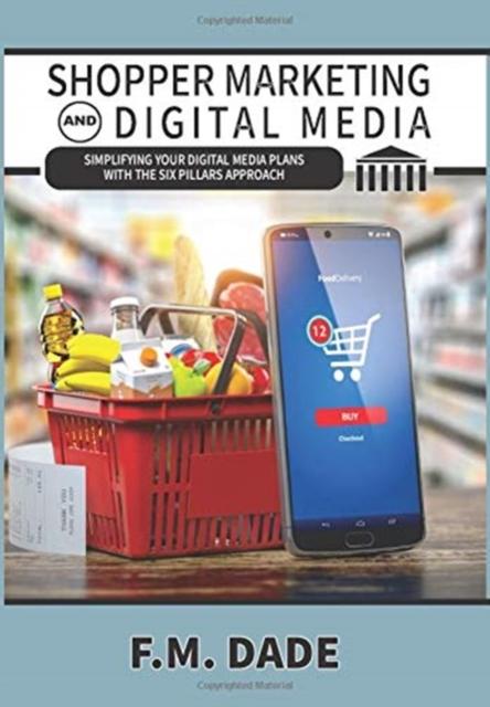 Shopper Marketing and Digital Media