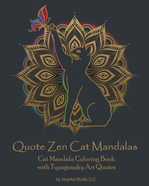 Quote Zen Cat Mandalas