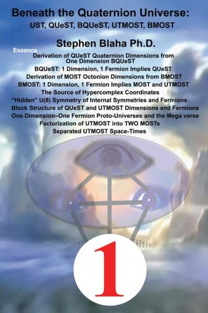 Beneath the Quaternion Universe