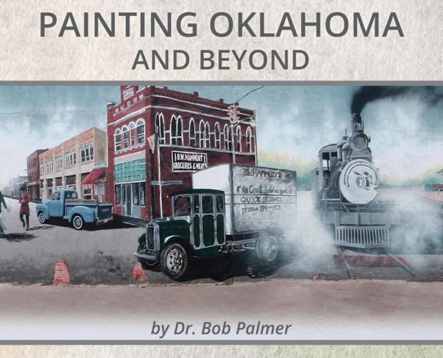 Painting Oklahoma and Beyond