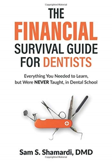 Financial Survival Guide for Dentists