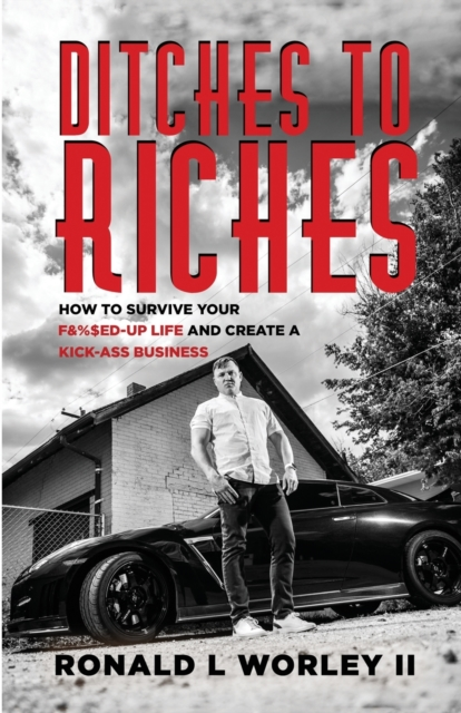 Ditches to Riches