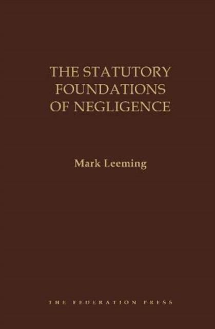 Statutory Foundations of Negligence