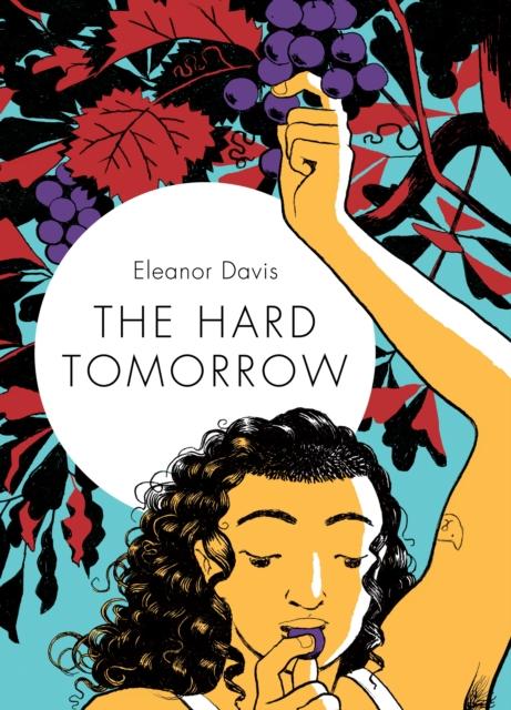 Hard Tomorrow