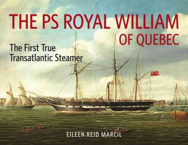 PS Royal William of Quebec