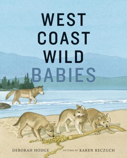 West Coast Wild Babies