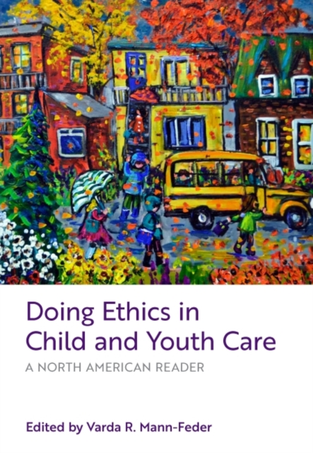 Doing Ethics in Child and Youth Care