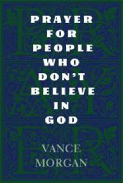Prayer for People Who Don't Believe in God