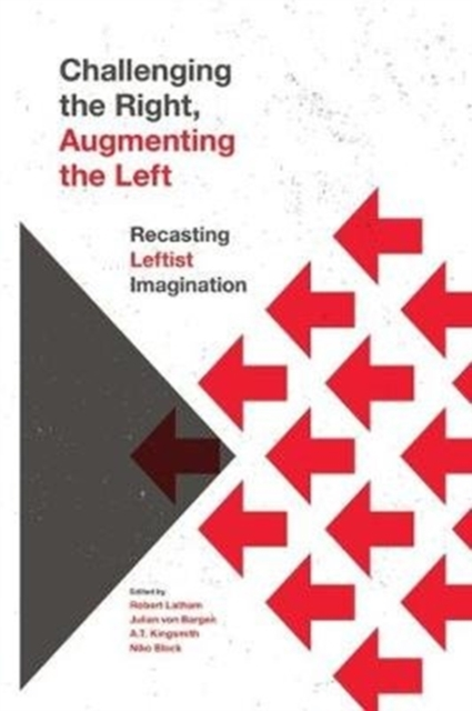 Challenging the Right, Augmenting the Left