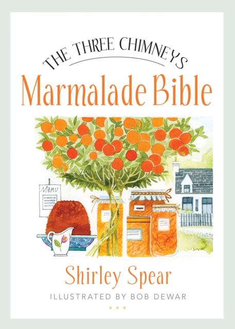 Three Chimneys Marmalade Bible