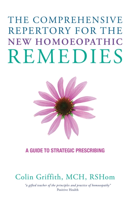 Comprehensive Repertory for the New Homeopathic Remedies