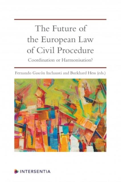 Future of the European Law of Civil Procedure