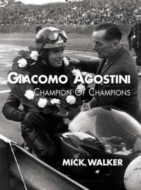 Giacomo Agostini - Champion of Champions