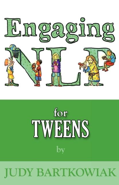 NLP for Tweens (Engaging NLP)