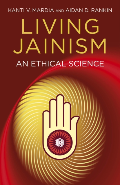 Living Jainism - An Ethical Science