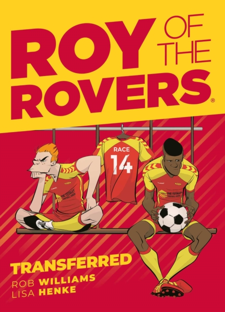 Roy of the Rovers: Transferred (Comic 4)