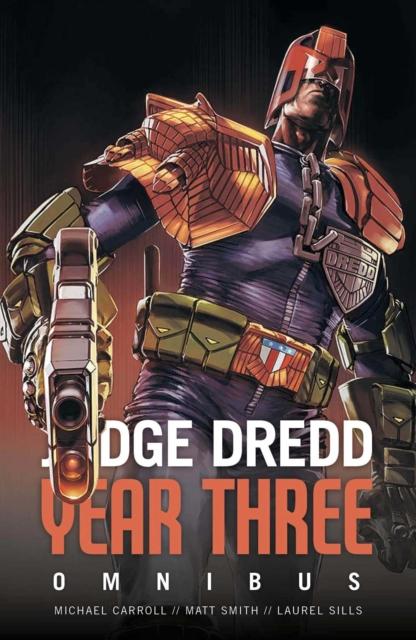 Judge Dredd Year Three