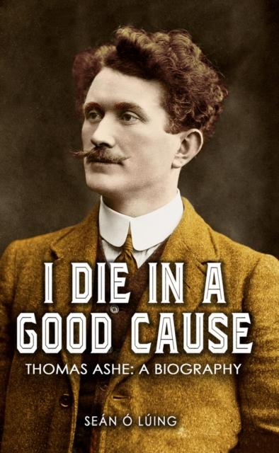 I Die in a Good Cause -