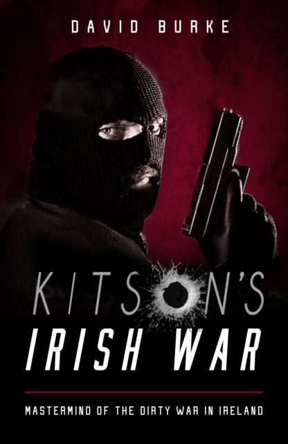 Kitson's Irish War