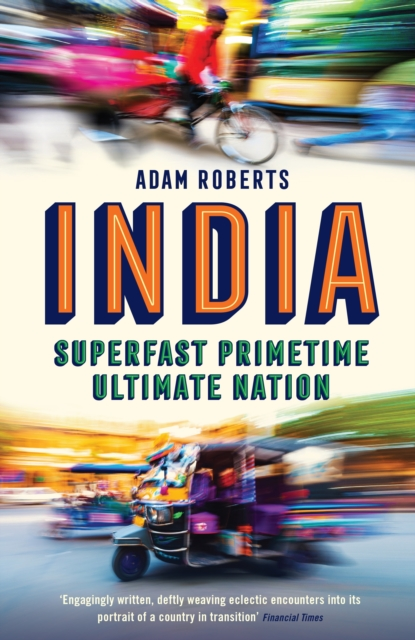 India: Superfast, Primetime, Ultimate Nation
