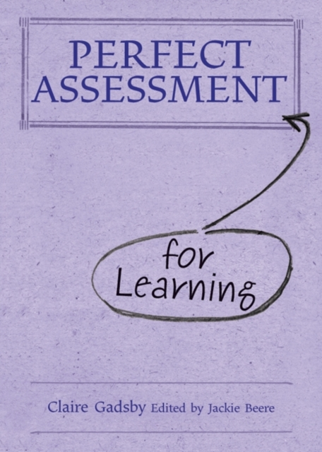 Perfect Assessment (for Learning)
