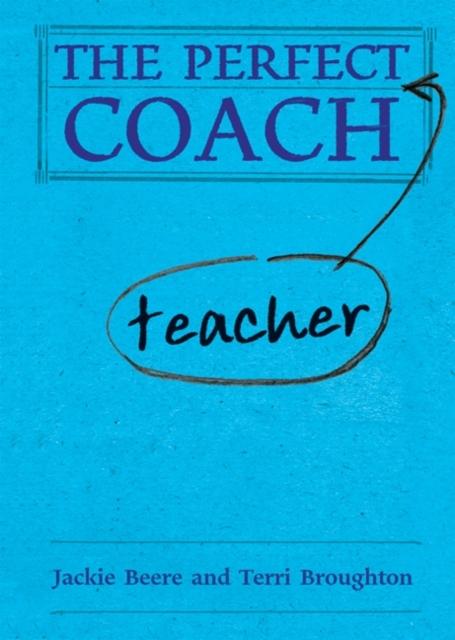 Perfect (Teacher) Coach