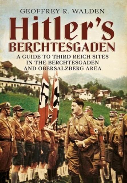 Hitler's Berchtesgaden