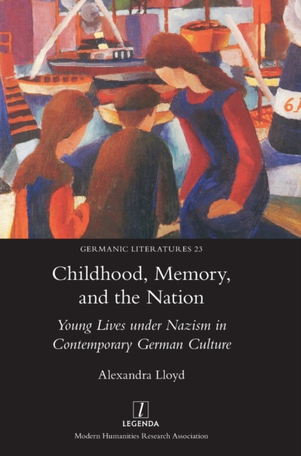 Childhood, Memory, and the Nation