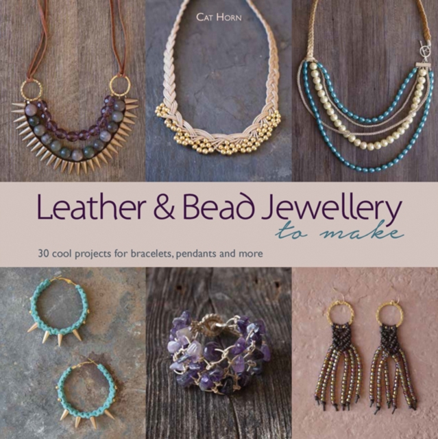 Leather and Bead Jewellery to Make