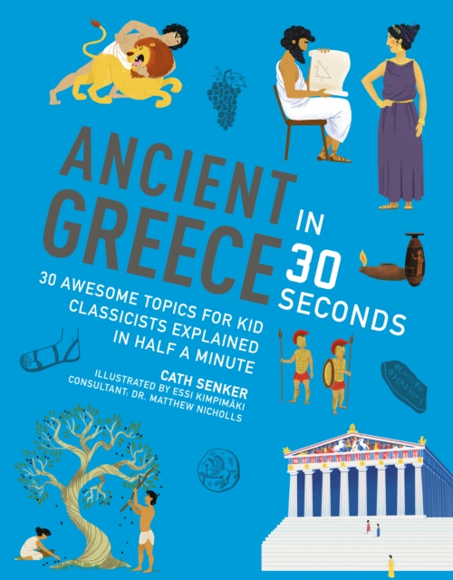 Ancient Greece in 30 Seconds