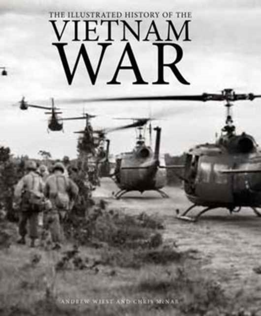 Illustrated History of the Vietnam War