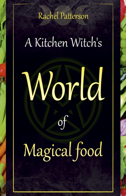 Kitchen Witch's World of Magical Food