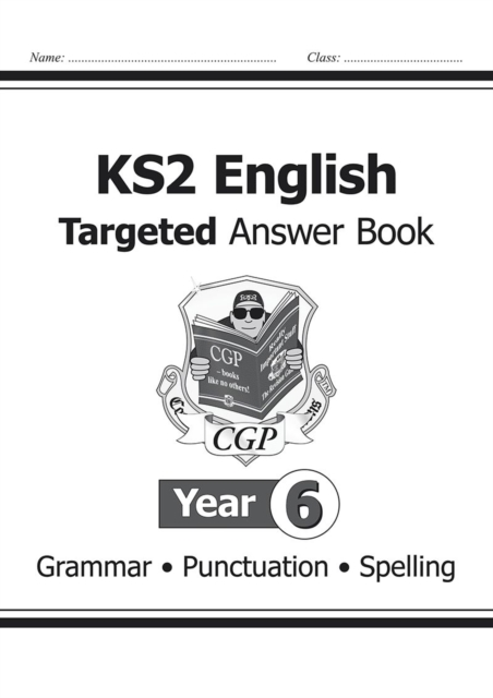 KS2 English Answers for Targeted Question Books: Grammar, Punctuation and Spelling - Year 6