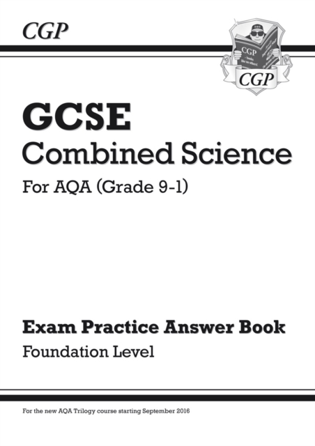 GCSE Combined Science: AQA Answers (for Exam Practice Workbook) - Foundation