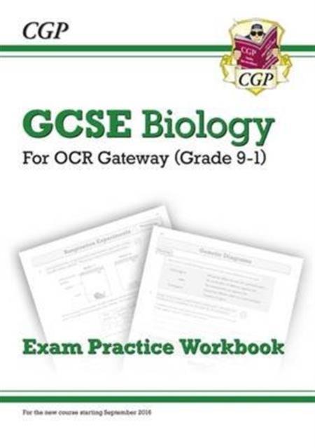 Grade 9-1 GCSE Biology: OCR Gateway Exam Practice Workbook