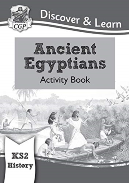 New KS2 Discover & Learn: History - Ancient Egyptians Activity Book
