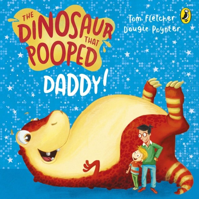 Dinosaur That Pooped Daddy!