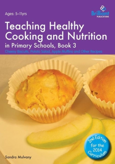 Teaching Healthy Cooking and Nutrition in Primary Schools, Book 3 2nd edition