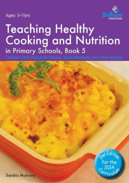 Teaching Healthy Cooking and Nutrition in Primary Schools, Book 5 2nd edition