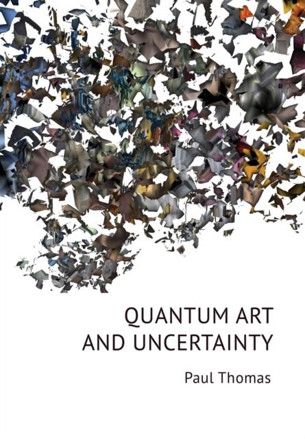Quantum Art & Uncertainty