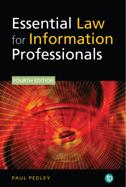 Essential Law for Information Professionals, 4th edition