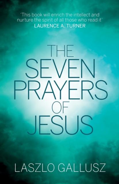Seven Prayers Of Jesus