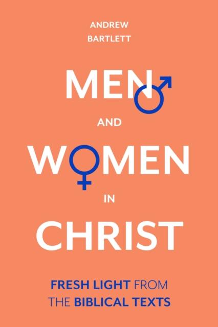 Men and Women in Christ